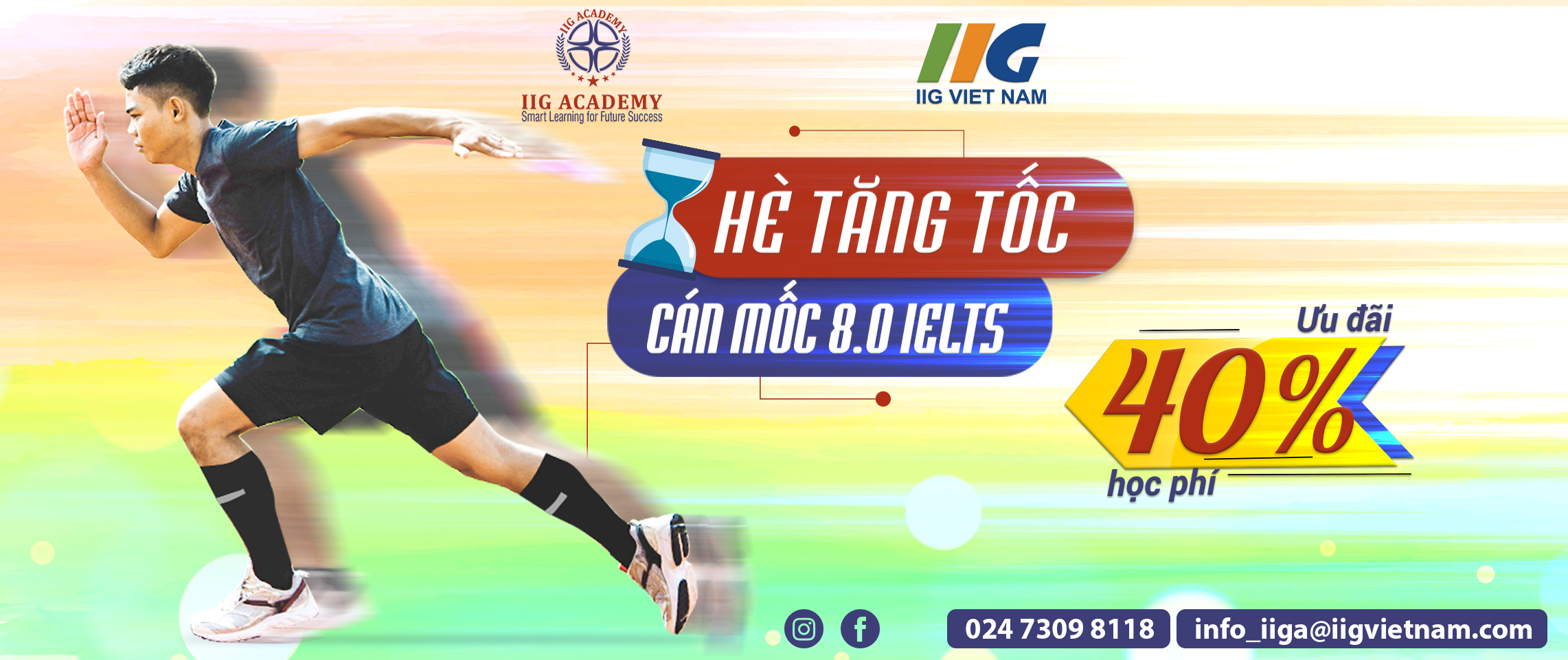 HÈ TĂNG TỐC - CÁN MỐC 8.0 IELTS
