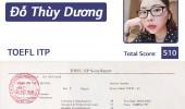 Đỗ Thùy Dương –  510 điểm TOEFL ITP